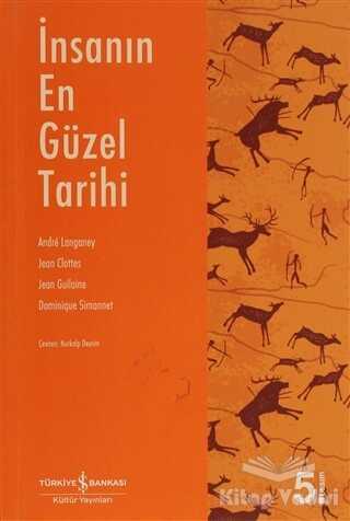 İş Bankası Kültür Yayınları - İnsanın En Güzel Tarihi