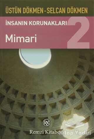 Remzi Kitabevi - İnsanın Korunakları 2 - Mimari