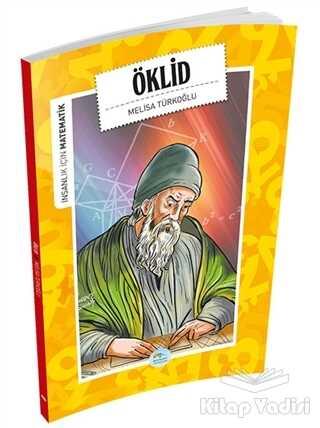 Maviçatı Yayınları - İnsanlık İçin Matematik - Öklid