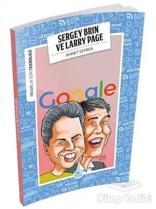 Maviçatı Yayınları - İnsanlık İçin Teknoloji - Sergey Brin ve Larry Page