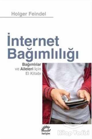 İletişim Yayınevi - İnternet Bağımlılığı