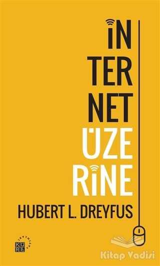 Küre Yayınları - İnternet Üzerine