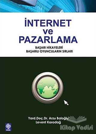 Ekin Basım Yayın - Akademik Kitaplar - İnternet ve Pazarlama