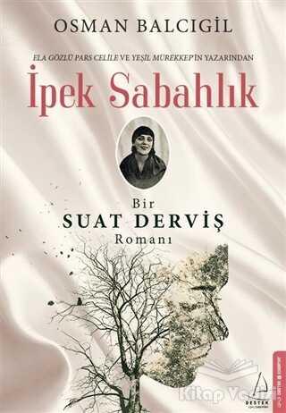 Destek Yayınları - İpek Sabahlık
