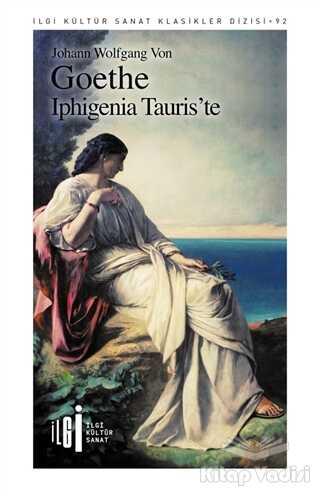 İlgi Kültür Sanat Yayınları - Iphigenia Tauris'te