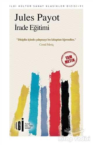 İlgi Kültür Sanat Yayınları - İrade Eğitimi (Tam Metin)