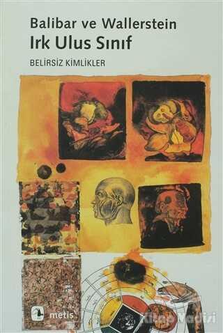Metis Yayınları - Irk Ulus Sınıf