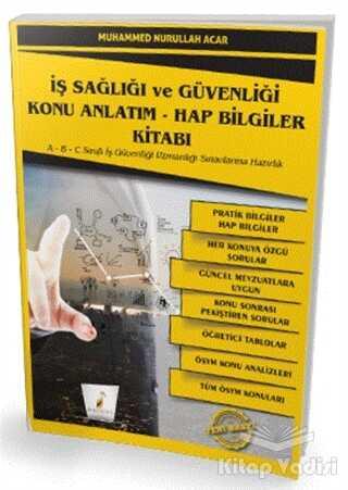 Pelikan Tıp Teknik Yayıncılık - İş Sağlığı ve Güvenliği İSG Konu Anlatım - Hap Bilgiler Kitabı