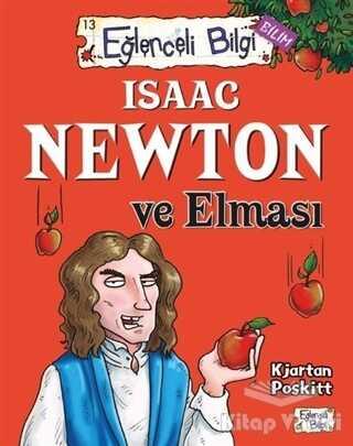 Timaş Yayınları - Isaac Newton ve Elması Eğlenceli Bilgi - 61