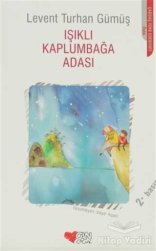 Can Çocuk Yayınları - Işıklı Kaplumbağa Adası