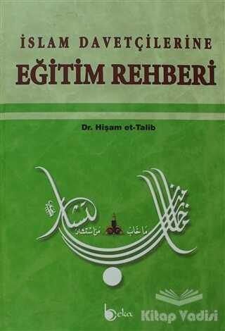 Beka Yayınları - İslam Davetçilerine Eğitim Rehberi