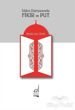 Boğaziçi Yayınları - İslam Dünyasında Fikir ve Put