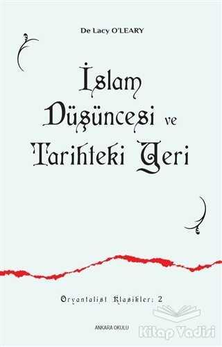 Ankara Okulu Yayınları - İslam Düşüncesi ve Tarihteki Yeri