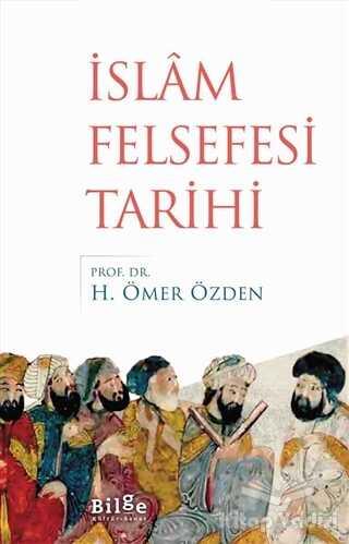 Bilge Kültür Sanat - İslam Felsefesi Tarihi