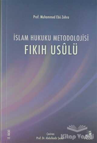 Fecr Yayınları - İslam Hukuku Metodolojisi
