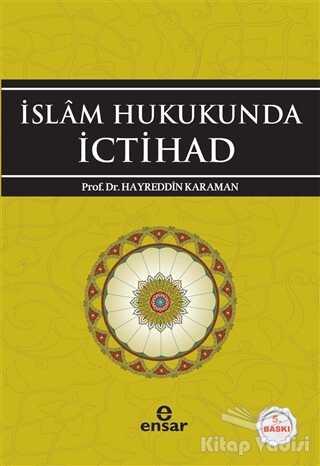 Ensar Neşriyat - İslam Hukukunda İctihad