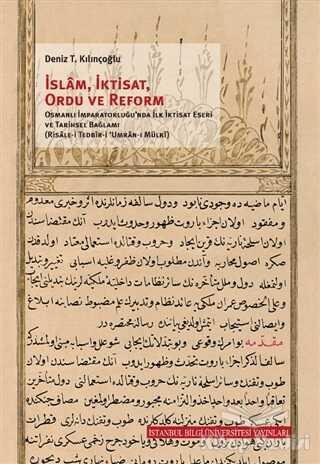 İstanbul Bilgi Üniversitesi Yayınları - İslam, İktisat, Ordu ve Reform