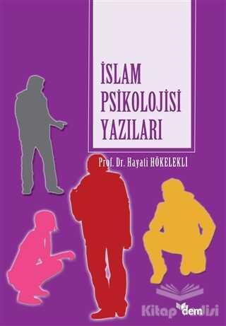 Dem Yayınları - İslam Psikolojisi Yazıları