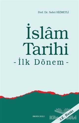 Ankara Okulu Yayınları - İslam Tarihi