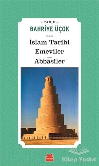 Kırmızı Kedi Yayınevi - İslam Tarihi Emeviler Abbasiler