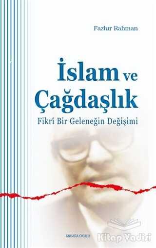 Ankara Okulu Yayınları - İslam ve Çağdaşlık