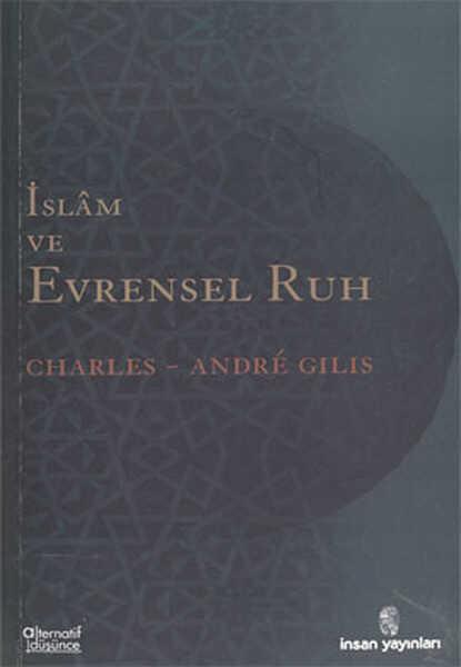 İnsan Yayınları - İslam ve Evrensel Ruh