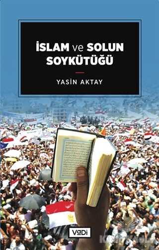 Vadi Yayınları - İslam ve Solun Soykütüğü