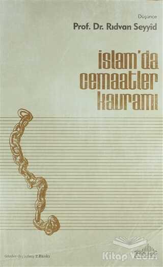 Endülüs Yayınları - İslamda Cemaatler Kavramı