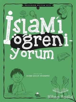 Düşün Yayıncılık - İslam'ı Öğreniyorum - Değerler Eğitimi Seti 1