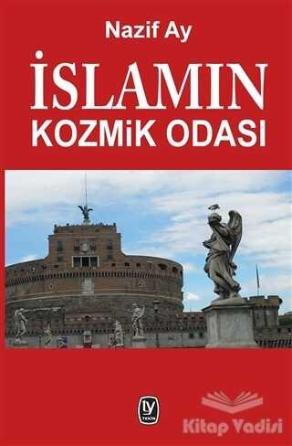 Tekin Yayınevi - İslamın Kozmik Odası