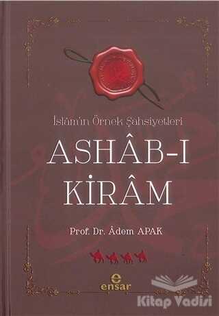 Ensar Neşriyat - İslam'ın Örnek Şahsiyetleri Ashab-ı Kiram