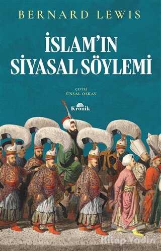 Kronik Kitap - İslam'ın Siyasal Söylemi