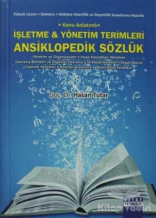Detay Yayıncılık - Akademik Kitaplar - İşletme ve Yönetim Terimleri Ansiklopedik Sözlük