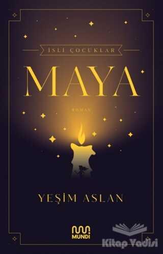 Mundi - İsli Çocuklar: Maya