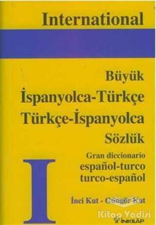 İnkılap Kitabevi - İspanyolca - Türkçe Türkçe - İspanyolca Büyük Sözlük