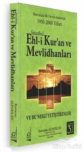 Boğaziçi Yayınları - İstanbul Ehli Kur'an ve Mevlidhanları