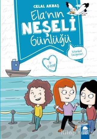 Mavi Kirpi Yayınları - İstanbul Gezginleri - Elanın Neşeli Günlüğü 6. Kitap