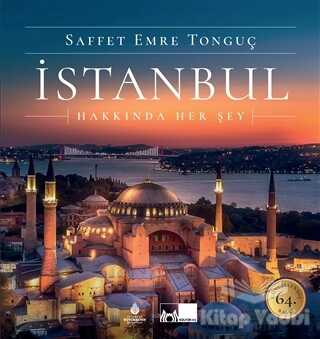 Kültür A.Ş. - İstanbul Hakkında Her Şey (Ciltli)