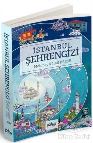 Kalem Kitabevi Yayınları - İstanbul Şehrengizi 1. Cilt