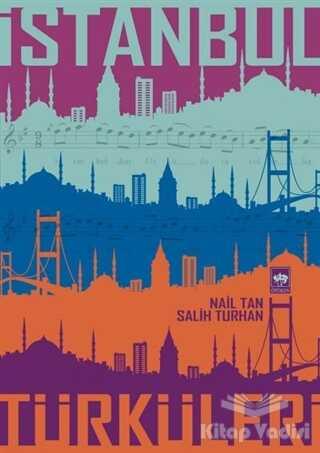 Ötüken Neşriyat - İstanbul Türküleri