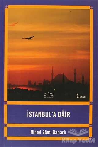 Kubbealtı Neşriyatı Yayıncılık - İstanbul'a Dair