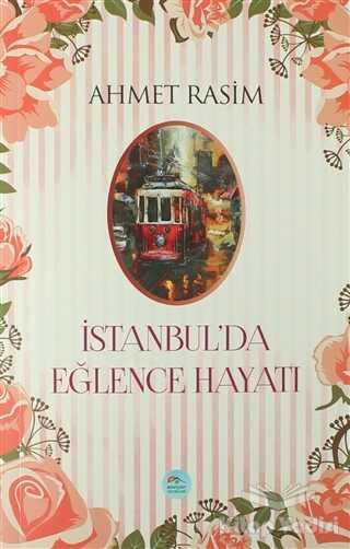 Maviçatı Yayınları - İstanbul'da Eğlence Hayatı