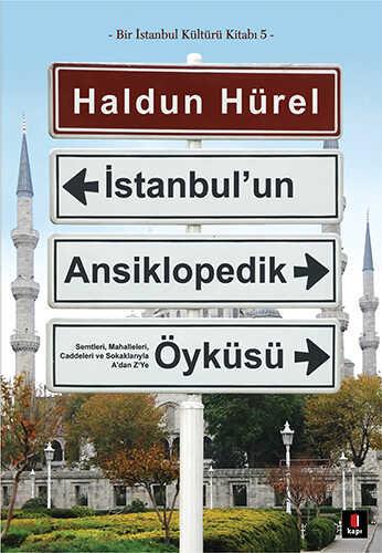 Kapı Yayınları - İstanbul'un Ansiklopedik Öyküsü