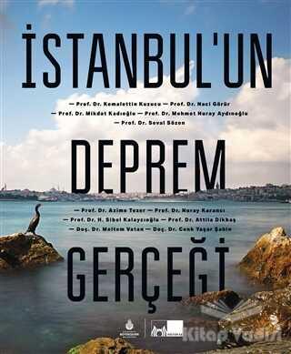 Kültür A.Ş. - İstanbul'un Deprem Gerçeği (Ciltli)