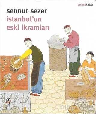 Oğlak Yayıncılık - İstanbul'un Eski İkramları