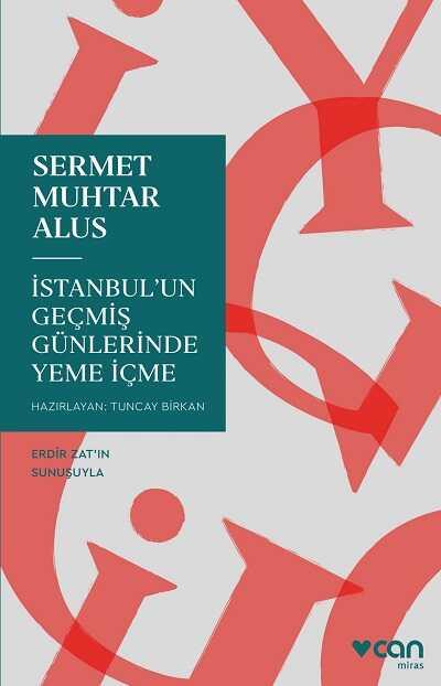 Can Yayınları - İstanbul'un Geçmiş Günlerinde Yeme İçme