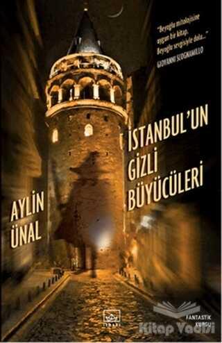 İthaki Yayınları - İstanbul'un Gizli Büyücüleri