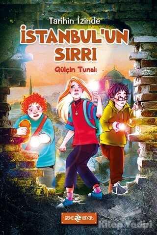 Genç Hayat - İstanbul'un Sırrı - Tarihin İzinde