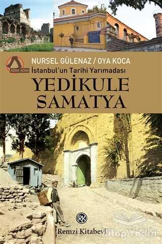 Remzi Kitabevi - İstanbul'un Tarihi Yarımadası Yedikule Samatya