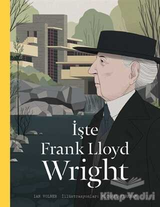 Hep Kitap - İşte Frank Lloyd Wright
